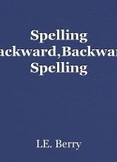 Spelling Backward,Backward Spelling