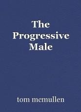 The Progressive Male