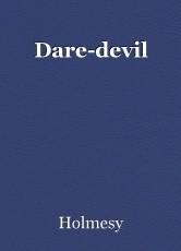 Dare-devil