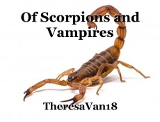 Of Scorpions and Vampires