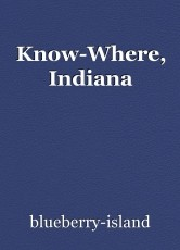 Know-Where, Indiana