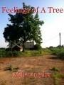 Feelings of A Tree
