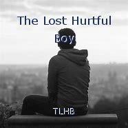 The Lost Hurtful Boy