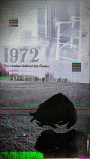 1972: The Shadow Behind The Flower