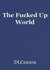 The Fucked Up World