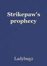 Strikepaw's prophecy