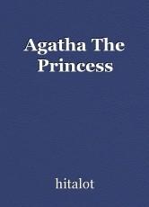 Agatha The Princess