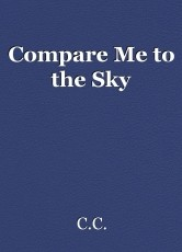 Compare Me to the Sky