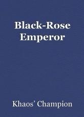 Black-Rose Emperor