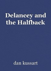 Delancey and the Halfback