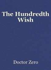 The Hundredth Wish