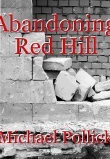 Abandoning Red Hill