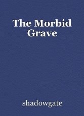 The Morbid Grave