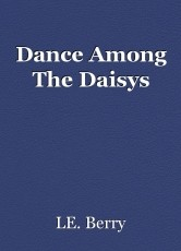 Dance Among The Daisys