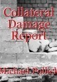 Collateral Damage Report