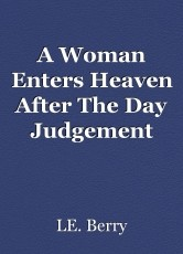 A Woman Enters Heaven After The Day Judgement