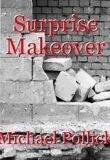 Surprise Makeover
