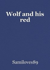Wolf and his red