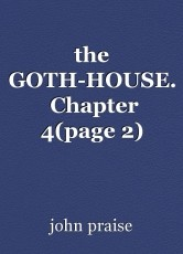the GOTH-HOUSE.  Chapter 4(page 2)