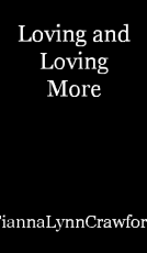 Loving and Loving More