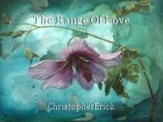 The Range Of Love
