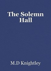 The Solemn Hall