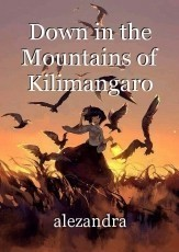 Down in the Mountains of Kilimangaro