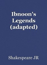 Ibnoon's Legends (adapted)