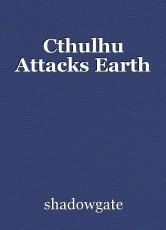 Cthulhu Attacks Earth