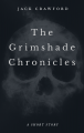 Grimshade Chronicles Version 2