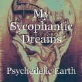 My Sycophantic Dreams