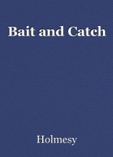 Bait and Catch