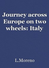 Journey across Europe on two wheels: Italy