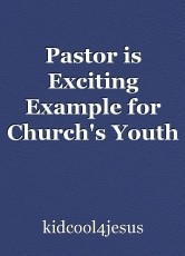 Pastor is Exciting Example for Church's Youth
