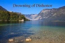 Drowning of Dishonor