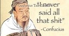 Confucius Talk Smack