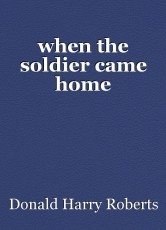 when the soldier came home