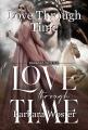Love Through Time
