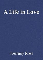A Life in Love