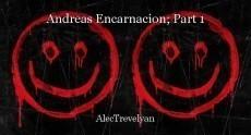 Andreas Encarnacion; Part 1