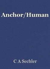 Anchor/Human