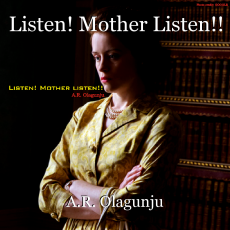 Listen! Mother Listen!!