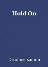 Hold On