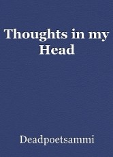 Thoughts in my Head