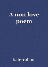 A non love poem