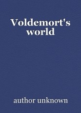 Voldemort's world