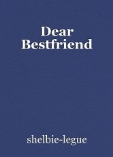 Dear Bestfriend