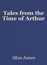 Tales from the Time of Arthur