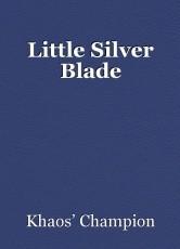 Little Silver Blade