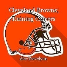 Cleveland Browns; Ruining Careers